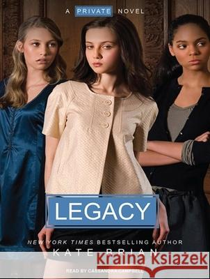 Legacy - audiobook Kate Brian Cassandra Campbell 9781400162369 Tantor Media