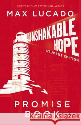 Unshakable Hope Promise Book Max Lucado 9781400316618