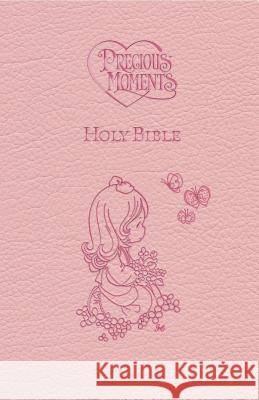 ICB, Precious Moments Holy Bible, Leathersoft, Pink : International Children's Bible Nelson Bibles 9781400316649