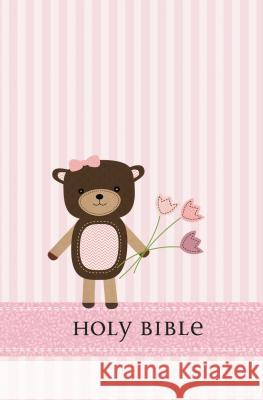 Holy Bible-Baby Bear Girl  Nelson Bibles 9781400321056
