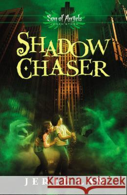 Shadow Chaser Jerel Law 9781400321995