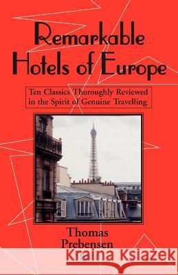 Remarkable Hotels of Europe Thomas Prebensen Steen 9781401026028