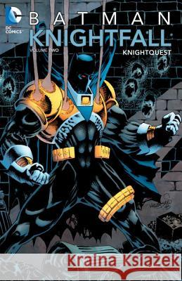 Batman: Knightfall Vol. 2: Knightquest Chuck Dixon 9781401235369 0