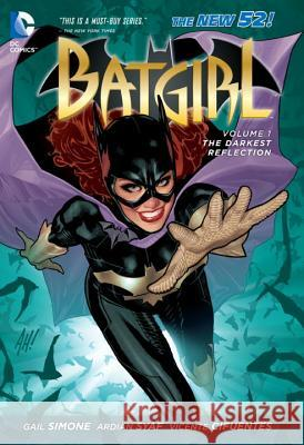Batgirl Vol. 1: The Darkest Reflection (the New 52) Gail Simone 9781401238148