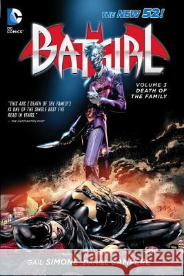 Batgirl, Volume 3: Death of the Family (the New 52) Gail Simone 9781401242596