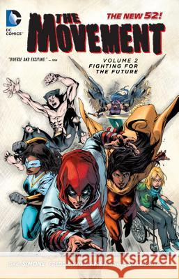 The Movement Vol. 2: Fighting for the Future (the New 52) Gail Simone Freddie Williams 9781401249526