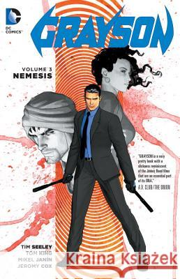 Grayson Vol. 3: Nemesis Tom King 9781401262761