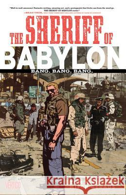 The Sheriff of Babylon Vol. 1: Bang. Bang. Bang. Tom King 9781401264666