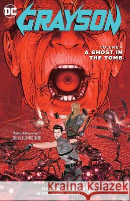 Grayson Vol. 4: A Ghost in the Tomb Tom King 9781401267629