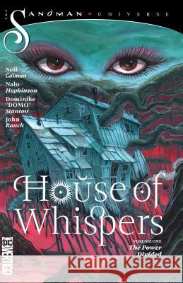 House of Whispers Vol. 1: The Powers Divided Nalo Hopkinson 9781401291358