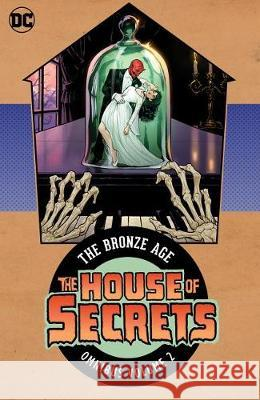 House of Secrets: The Bronze Age Omnibus Vol. 2 Various 9781401294656