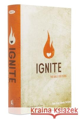 Ignite-NKJV: The Bible for Teens Thomas Nelson Publishers 9781401677138