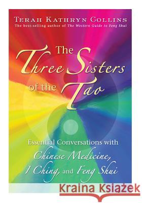 The Three Sisters of the Tao Terah Kathryn Collins 9781401916848 Hay House
