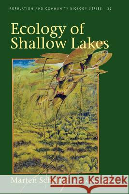 Ecology of Shallow Lakes Marten Scheffer 9781402023064