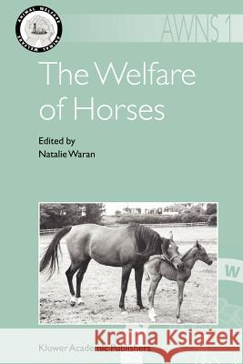 The Welfare of Horses Natalie Waran 9781402061424