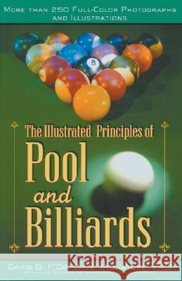 The Illustrated Principles of Pool and Billiards David G. Alciatore 9781402714283