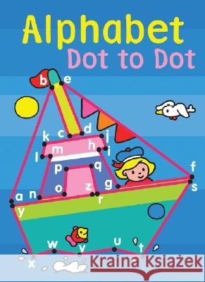 Alphabet Dot to Dot Sterling Publishing Company 9781402718359