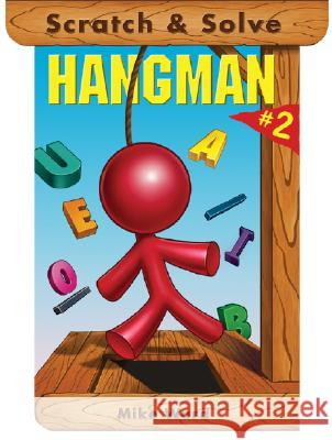 Scratch & Solve Hangman #2 Mike Ward 9781402725807