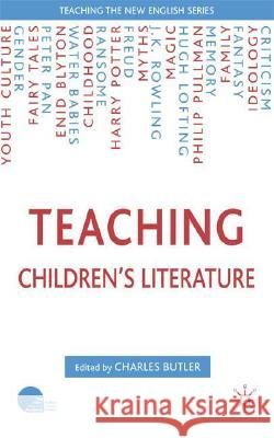 Teaching Children's Fiction Charles Butler 9781403944948 Palgrave MacMillan