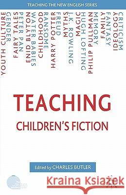 Teaching Children's Fiction Charles Butler 9781403944955 Palgrave MacMillan
