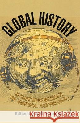 Global History: Interactions Between the Universal and the Local A Hopkins 9781403987938 0