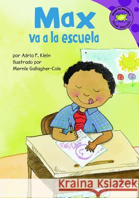 Max Va a la Escuela Adria F. Klein 9781404830370 Picture Window Books