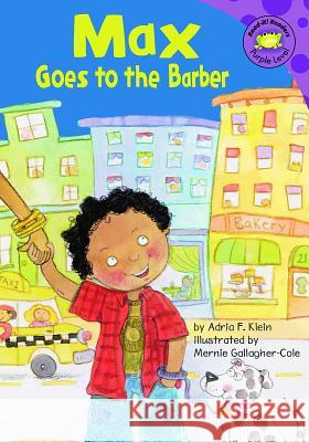 Max Goes to the Barber Adria F. Klein 9781404830608 Picture Window Books