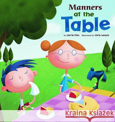 Manners at the Table Carrie Finn Chris Lensch 9781404835535