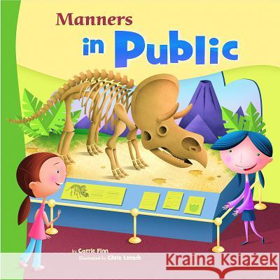 Manners in Public Carrie Finn Chris Lensch 9781404835559
