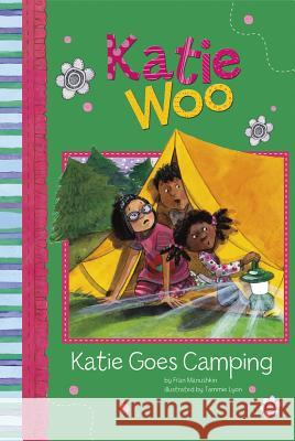 Katie Goes Camping Fran Manushkin 9781404857315 Picture Window Books