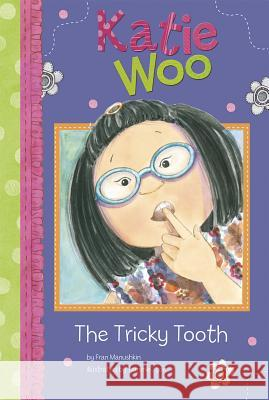 The Tricky Tooth Fran Manushkin Tammie Lyon 9781404866119
