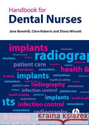 Handbook for Dental Nurses Jane Bonehill 9781405128032