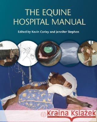 The Equine Hospital Manual  9781405130165