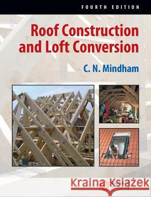 Roof Construction and Loft Con C N Mindham 9781405139632