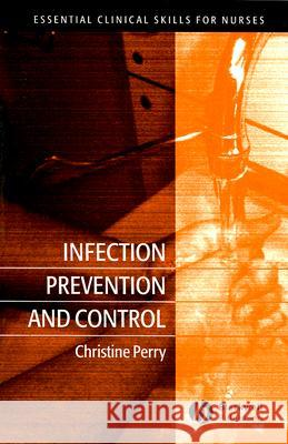 Infection Prevention and Control Christine Perry 9781405140386