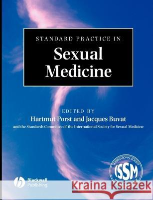 Standard Practice in Sexual Medicine Porst                                    Hartmut Porst Jacques Buvat 9781405157193