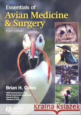 Essentials of Avian Medicine and Surgery B. H. Coles 9781405157551