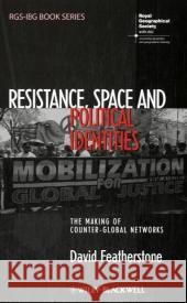 resistance space and political identities featherstone david