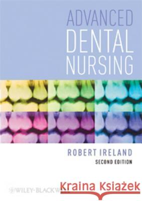 Advanced Dental Nursing  Ireland 9781405192675