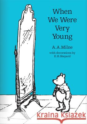 When we were very young 90th Anniversary Edition A A Milne 9781405280853 Egmont UK Ltd