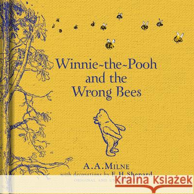 Winnie-the-Pooh and the Wrong Bees A A Milne 9781405281324 Egmont UK Ltd