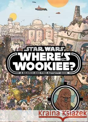 Star Wars: Where's the Wookiee? Search and Find Book  Lucasfilm Ltd 9781405284196