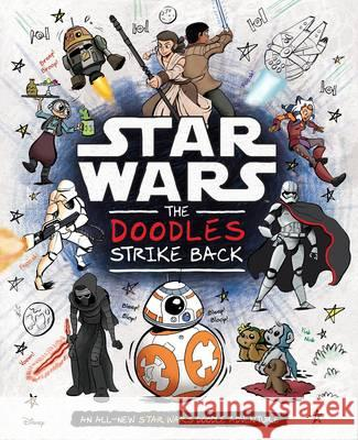 Star Wars: The Doodles Strike Back  Lucasfilm Ltd 9781405285124