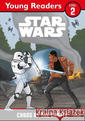Star Wars Young Readers: Chaos at the Castle  Lucasfilm Ltd 9781405286701