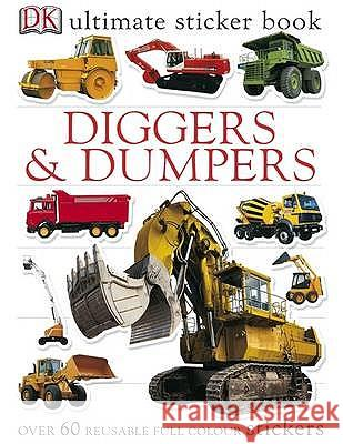 Diggers & Dumpers Ultimate Sticker Book   9781405308861