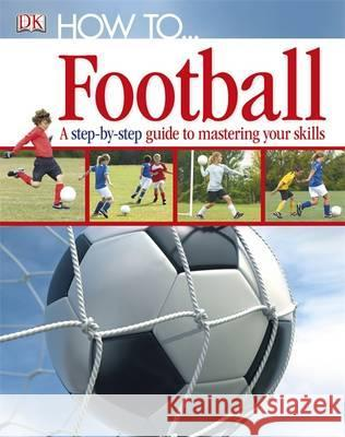 How to...Football   9781405363389