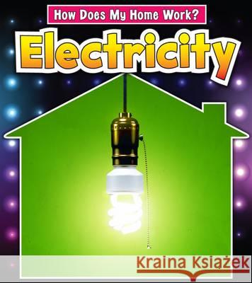 Electricity Chris Oxlade 9781406237726