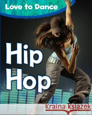 Hip Hop Angela Royston 9781406249538 Raintree