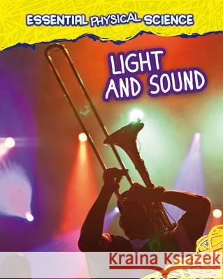 Light and Sound Louise Spilsbury 9781406260014