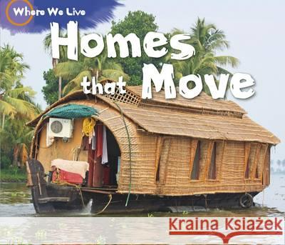 Homes That Move Sian Smith 9781406263282
